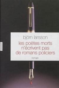 Les poètes morts n'écrivent pas de romans policiers