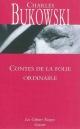 Couverture : Contes de la folie ordinaire Charles Bukowski, Jean-françois Bizot