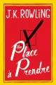 Couverture : Une place à prendre  J.k.rowling