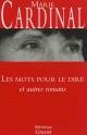 Couverture : Mots pour le dire et autres romans (Les) Toni Morrison, Marie Cardinal