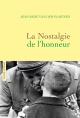 Couverture : La nostalgie de l'honneur Jean-rené Van Der Plaetsen