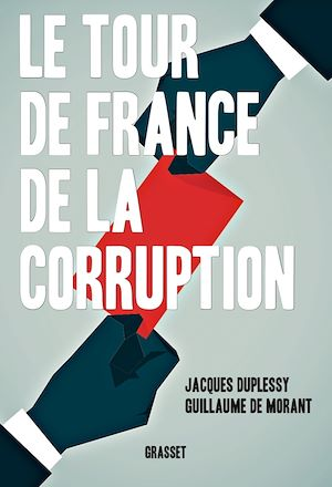 Vignette du livre Le tour de France de la corruption