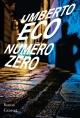 Couverture : Numéro zéro Umberto Eco
