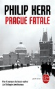 Couverture : Prague fatale Philip Kerr