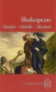 Couverture : Hamlet - Othello - Macbeth William Shakespeare