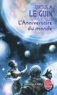 Couverture : Anniversaire du Monde (L') Ursula Le Guin