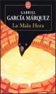 Couverture : Mala Hora (La) Gabriel Garcia Marquez