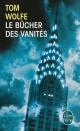 Couverture : Le bûcher des vanités Tom Wolfe