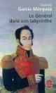 Couverture : Général dans son labyrinthe (Le) Gabriel Garcia Marquez