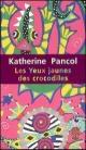 Couverture : Yeux jaunes des crocodiles (Les) Katherine Pancol
