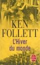 Couverture : Siècle (Le) T.2: L'hiver du monde Ken Follett