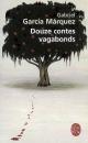 Couverture : Douze contes vagabonds Gabriel Garcia Marquez