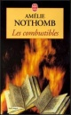 Couverture : Combustibles (Les) Amélie Nothomb