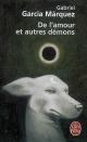 Couverture : De l'amour et autres démons Gabriel Garcia Marquez