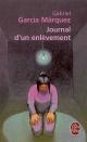 Couverture : Journal d'un Enlevement Gabriel Garcia Marquez
