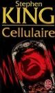 Couverture : Cellulaire (Le) Stephen King