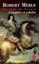Couverture : Fortune de France T.12 : Complots et cabales Robert Merle