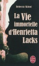 Couverture : Vie immortelle d'Henrietta Lacks (La) Rebecca Skloot