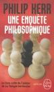 Couverture : Une enquête philosophique Philip Kerr