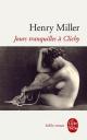 Couverture : Jours tranquilles à Clichy Henry Miller