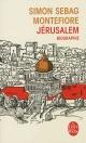 Couverture : Jérusalem: biographie Simon Sebag Montefiore