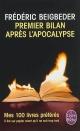 Couverture : Premier bilan après l'apocalypse Frédéric Beigbeder