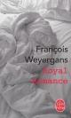 Couverture : Royal romance François Weyergans
