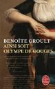 Couverture : Ainsi soit Olympe de Gouges Benoîte Groult