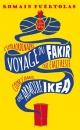Couverture : L'extraordinaire voyage du fakir qui était resté coincé... Romain Puértolas