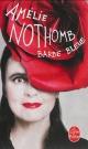 Couverture : Barbe bleue Amélie Nothomb