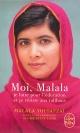 Couverture : Moi, Malala, je lutte pour l'éducation et je résiste aux Talibans Malala Yousafzai