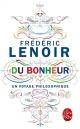Couverture : Du bonheur : un voyage philosophique Frédéric Lenoir