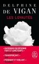 Couverture : Les loyautés Delphine De Vigan