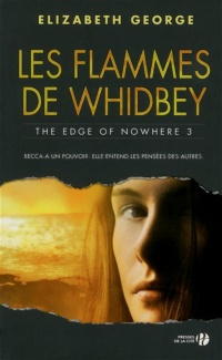 Vignette du livre The Edge of Nowhere T.3 : Les flammes de Whidbey