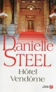 Couverture : Hôtel Vendôme Danielle Steel