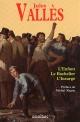 Couverture : Enfant (L') - Le Bachelier - L'insurgé Jules Vallès, Michel Ragon