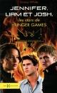 Couverture : Jennifer, Josh et Liam, les stars de Hunger Games Danny White