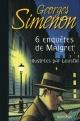 Couverture : Six enquêtes de Maigret Georges Simenon,  Loustal