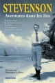 Couverture : Aventures dans les îles Robert Louis Stevenson, Dominique Le Brun