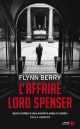 Couverture : L'affaire lord Spenser Flynn Berry