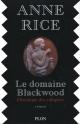 Couverture : Chroniques des vampires :Le domaine Blackwood Anne Rice
