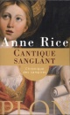 Couverture : Chroniques des vampires :Cantique sanglant Anne Rice