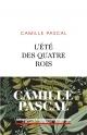 Couverture : L'été des quatre rois : juillet-août 1830 Camille Pascal
