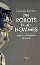 Couverture : Des robots et des hommes : mythes, fantasmes et réalité Laurence Devillers