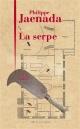 Couverture : La serpe Philippe Jaenada