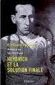Couverture : Heydrich et la solution finale Edouard Husson, Ian Kershaw, Jean-paul Bled