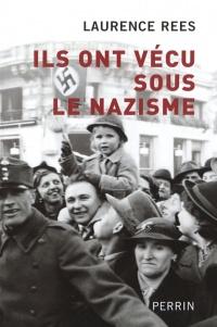 Ils Ont Vécus sous le Nazisme