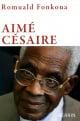 Couverture : Aimé Césaire Romuald Fonkoua