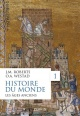 Couverture : Histoire du monde T.1 : Les âges anciens John Morris Roberts, Odd Arne Westad