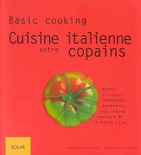 Cuisine italienne entre copains par cornelia schinharl for Cuisine entre copains